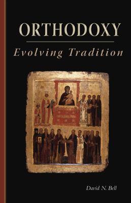Orthodoxy: Evolving Tradition 9780879072285