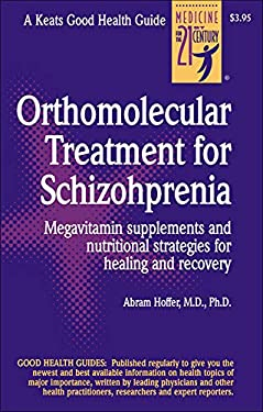 Orthomolecular Treatment for Schizophrenia 9780879839109