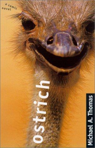 Ostrich: (A Comic Novel)