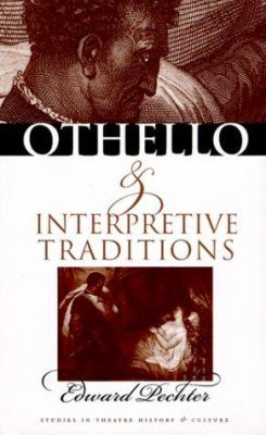 Othello & Interpretive Traditions 9780877456858