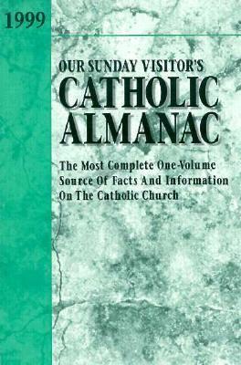 Our Sunday Visitor's Catholic Almanac 9780879739027
