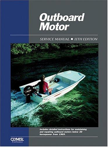 Outboard Motor Service Manual: Volume 1, 1969-1989 9780872884649