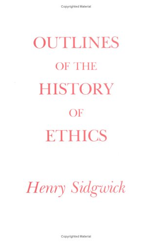 Outlines of the History of Ethics for English Readers 9780872200609