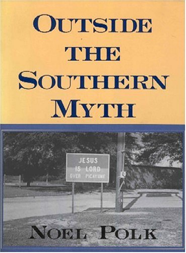 Outside the Southern Myth 9780878059805