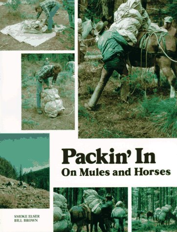 Packin' in on Mules and Horses 9780878421275