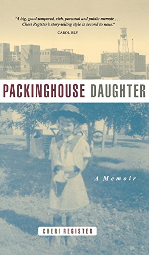 Packinghouse Daughter: A Memoir 9780873513913