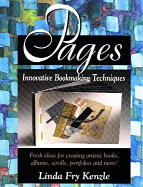 Pages: Innovative Bookmaking Techniques 9780873415477