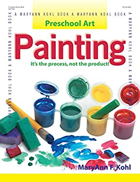 Painting: It's the Process, Not the Product! 9780876592243