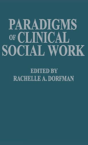 Paradigms of Clinical Social Work 9780876305126