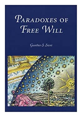 Paradoxes of Free Will 9780871699268