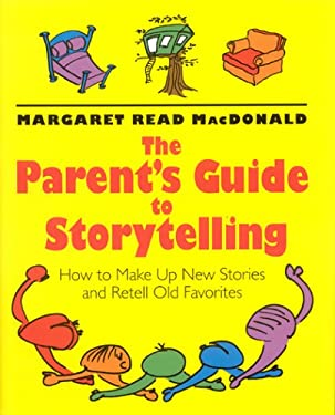 Parents' Guide to Storytelling 9780874836196