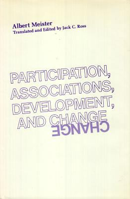 Participation, Associations, Development, and Change