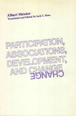 Participation, Associations, Development, and Change