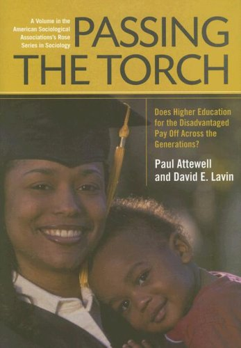 Passing the Torch: Does Higher Education for the Disadvantaged Pay Off Across the Generations? 9780871540379