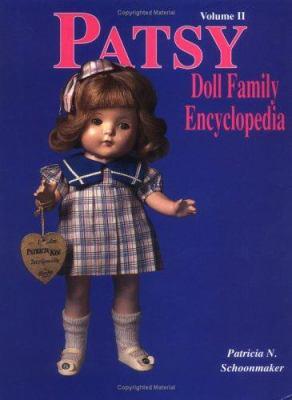 Patsy Doll Family Encyclopedia 9780875885063
