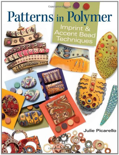 Patterns in Polymer: Imprint & Accent Bead Techniques 9780871164094