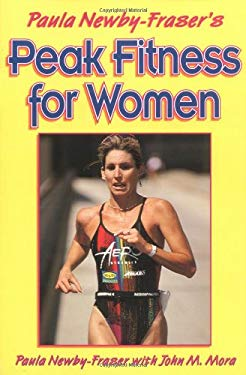 Paula Newby Fraser's Peak Fitness for Women 9780873226721