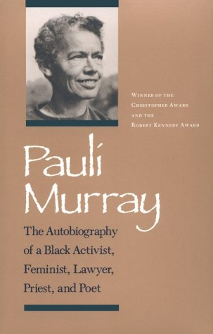 Pauli Murray: Autobiography Black Activist Feminist Lawyer 9780870495960