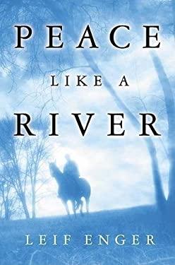 Peace Like a River 9780871137951