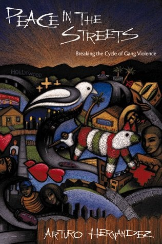 Peace in the Streets: Breaking the Cycle of Gang Violence 9780878686926