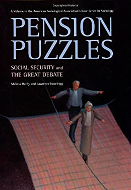 Pension Puzzles: Social Security and the Great Debate 9780871543332