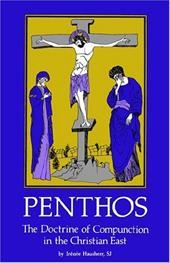 Penthos: The Doctrine of Compunction in the Christian East Cs53