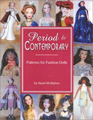 Period & Contemporary: Patterns for Fashion Dolls 9780875886084