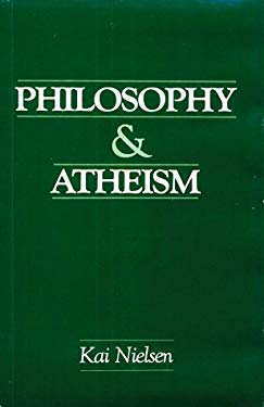 Philosophy and Atheism: In Defense of Atheism 9780879752897