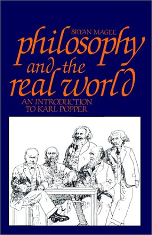 Philosophy and the Real World: An Introduction to Karl Popper 9780875484365