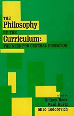 Philosophy of the Curriculum 9780879750510