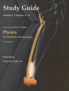 Physics for Scientists and Engineers: Study Guide 9780879014315