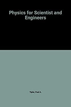 Physics for Scientists and Engineers 9780879014346