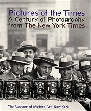 Pictures of the Times: A Century of Photography from the New York Times 9780870701160