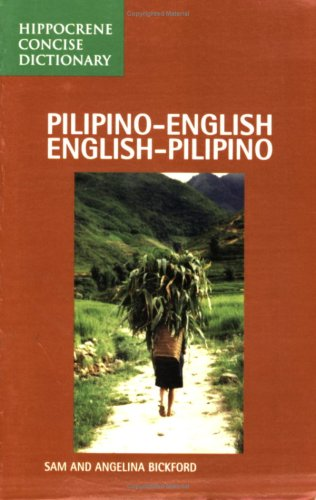 Pilipino/English, English/Pilipino Concise Dictionary 9780870524912
