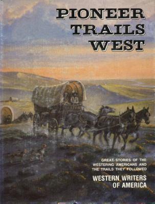Pioneer Trails West 9780870043048