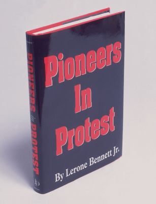 Pioneers in Protest 9780874850260