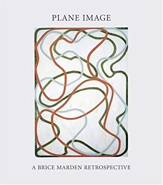 Plane Image: A Brice Marden Retrospective 9780870704468