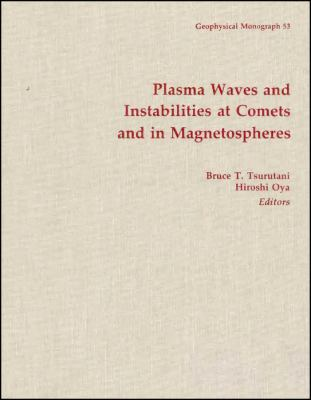 Plasma Waves and Instabilities at Comets and in Magnetospheres 9780875900735