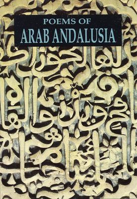 Poems of Arab Andalusia 9780872862425