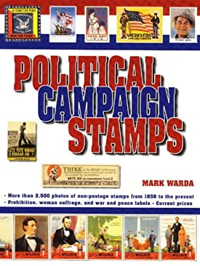 Political Campaign Stamps 9780873416160