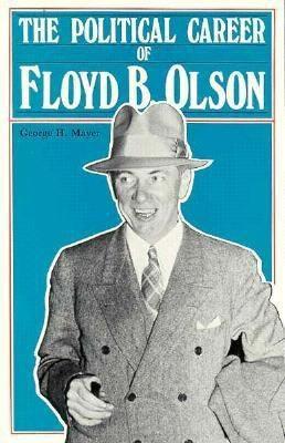 Political Career of Floyd B Olson 9780873512060