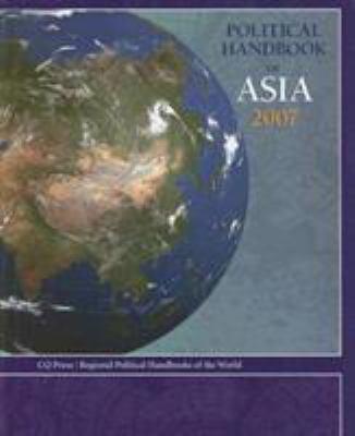 Political Handbook of Asia 2007 9780872894976