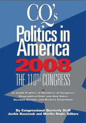 Politics in America: The 110th Congress 9780872895454