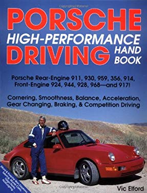 Porsche High-Performance Driving Handbook 9780879388492