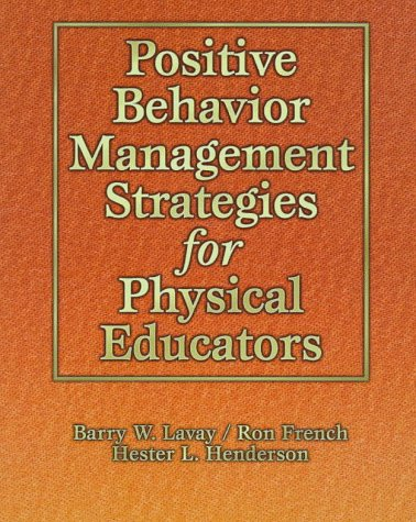 Positive Behavior Management Strategies for Physical Educators 9780873228800