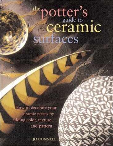 Potter's Guide to Ceramic Surfaces 9780873493598