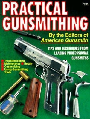 Practical Gunsmithing 9780873491877