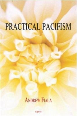Practical Pacifism 9780875862903