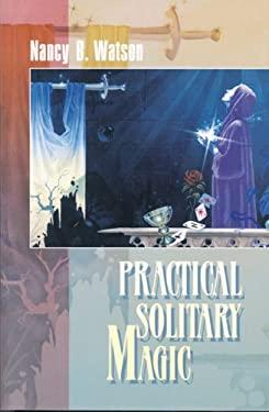 Practical Solitary Magic 9780877288749