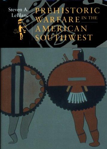 Prehistoric Warfare in the American Southwest 9780874809084